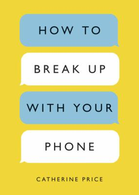 Cover image for How to break up with your phone