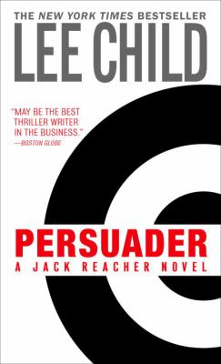 Cover image for Persuader : a Jack Reacher novel
