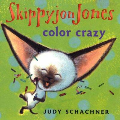 Cover image for Skippyjon Jones : color crazy
