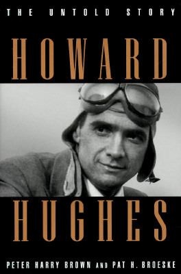 Cover image for Howard Hughes : the untold story