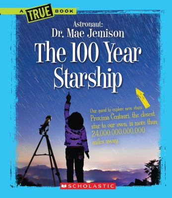 Cover image for Astronaut, Dr. Mae Jemison : the 100 year starship