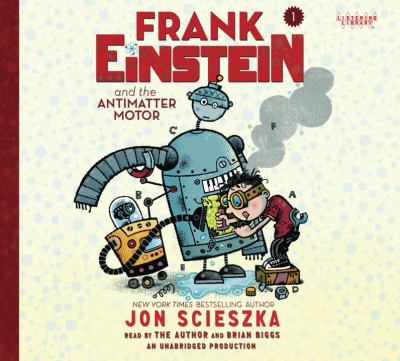 Cover image for Frank Einstein and the antimatter motor