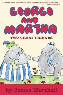 Cover image for George and Martha : two great friends
