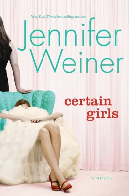Cover image for Certain girls : a novel