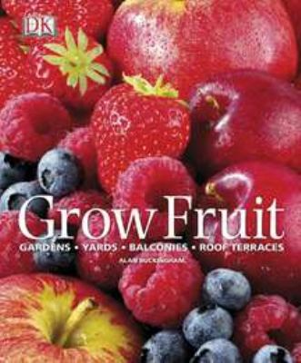 Cover image for Grow fruit