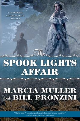 Cover image for The spook lights affair : a Carpenter and Quincannon mystery