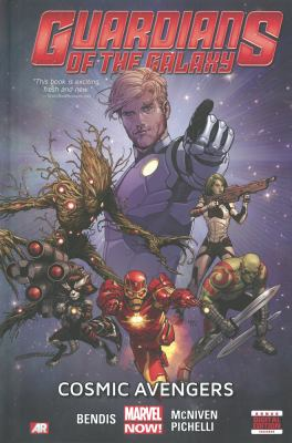 Cover image for Guardians of the galaxy. Vol. 1, Cosmic Avengers