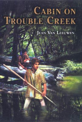 Cover image for Cabin on Trouble Creek