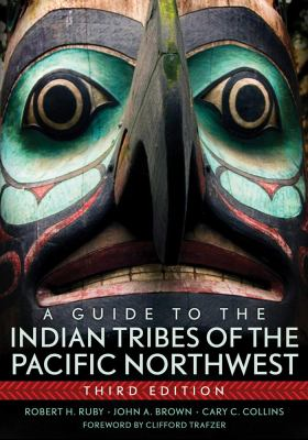 Cover image for A guide to the Indian tribes of the Pacific Northwest
