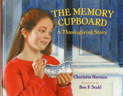 Cover image for The memory cupboard : a Thanksgiving story
