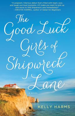 Cover image for The Good Luck Girls of Shipwreck Lane