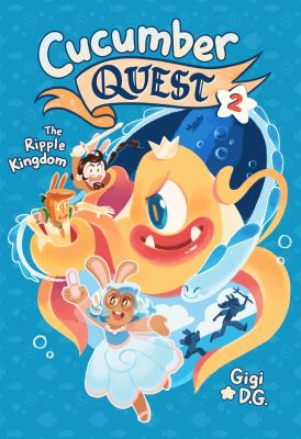 Cover image for Cucumber quest. 2, The Ripple Kingdom