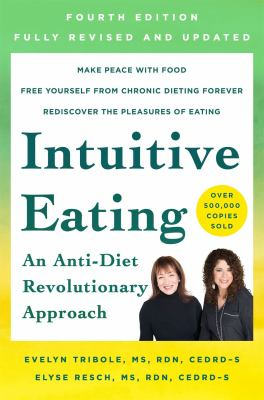 Cover image for Intuitive eating : a revolutionary anti-diet approach