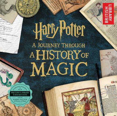 Cover image for Harry Potter : a journey through A history of magic.