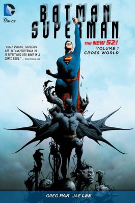 Cover image for Batman/Superman. Volume 1, Cross World