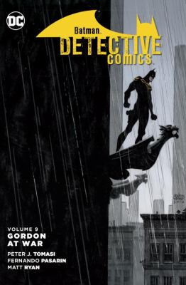 Cover image for Batman/Detective Comics. Volume 9, Gordon at war