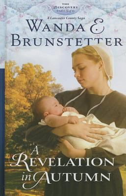 Cover image for A Revelation in Autumn : a Lancaster County Saga