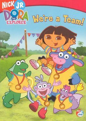 Cover image for Dora the Explorer. We're a team! = Dora l'exploratrice: Nous sommes une équipe!