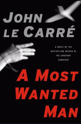 Cover image for A most wanted man : a novel