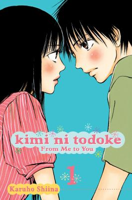 Cover image for Kimi ni todoke = From me to you