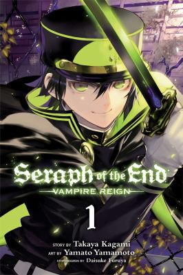Cover image for Seraph of the end : vampire reign