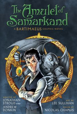 Cover image for The Amulet of Samarkand : a Bartimaeus graphic novel