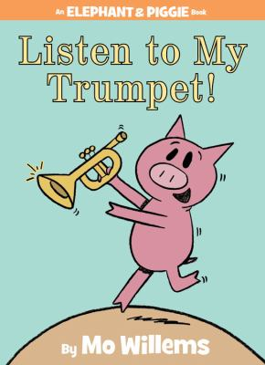 Cover image for Listen to my trumpet!