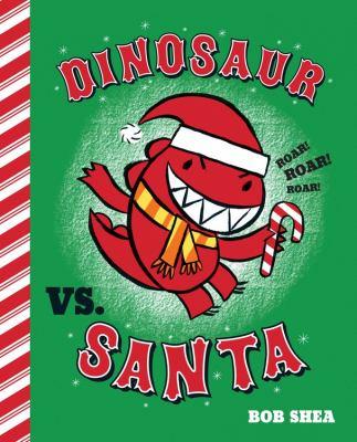 Cover image for Dinosaur vs. Santa