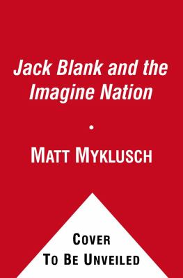Cover image for Jack Blank and the Imagine Nation