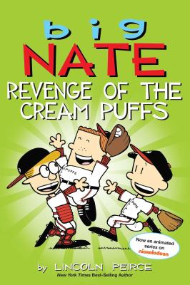 Cover image for Big Nate : revenge of the cream puffs