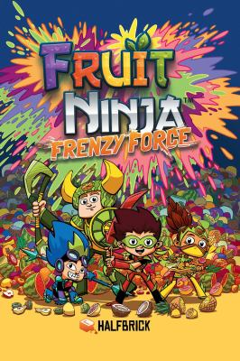 Cover image for Fruit Ninja. Frenzy force