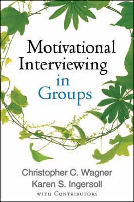 Cover image for Motivational interviewing in groups