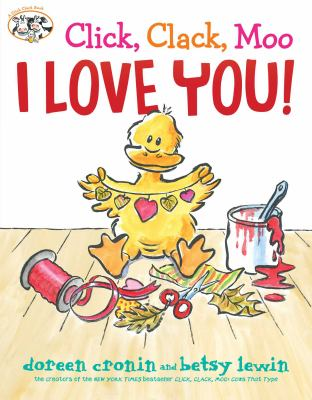 Cover image for Click, clack, moo : I love you!