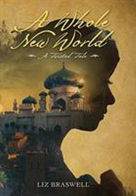 Cover image for A whole new world : a twisted tale