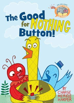 Cover image for The good for nothing button