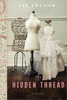 Cover image for The hidden thread : a novel