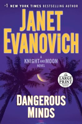 Cover image for Dangerous minds : a Knight and Moon novel