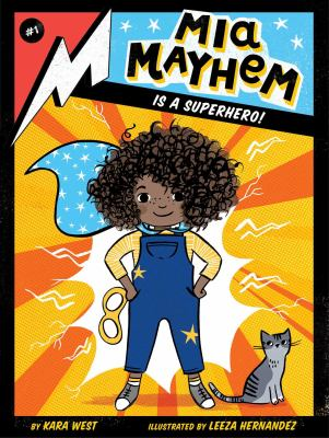Cover image for Mia Mayhem is a superhero!