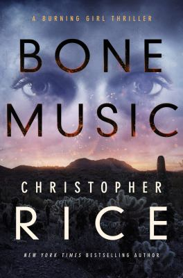Cover image for Bone music : a burning girl thriller