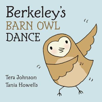 Cover image for Berkeley's barn owl dance