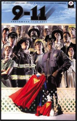 Cover image for 9-11 : the world's finest comic book writers and artists tell stories to remember.