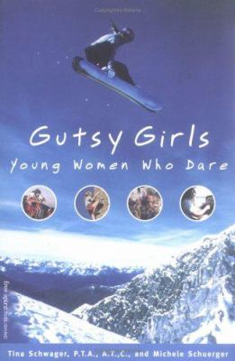 Cover image for Gutsy girls : young women who dare