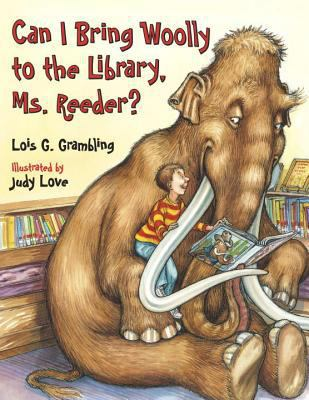 Cover image for Can I bring Woolly to the library, Ms. Reeder?