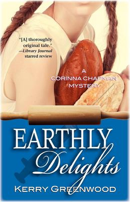 Cover image for Earthly delights : a Corinna Chapman mystery