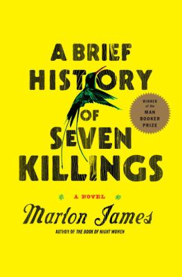 Cover image for A brief history of seven killings : a novel