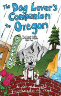 Cover image for The dog lover's companion to Oregon