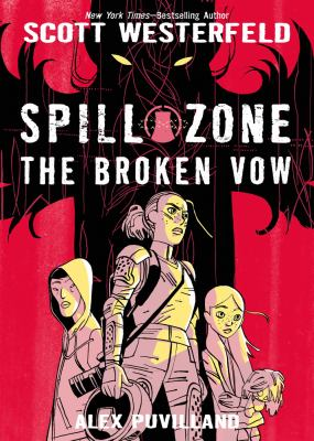 Cover image for Spill zone 2 : The broken vow