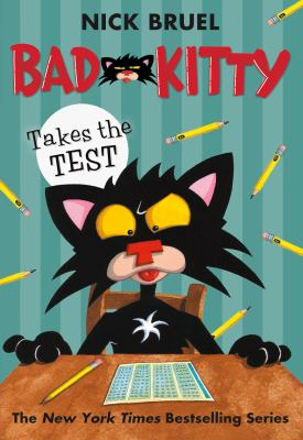 Cover image for Bad Kitty takes the test