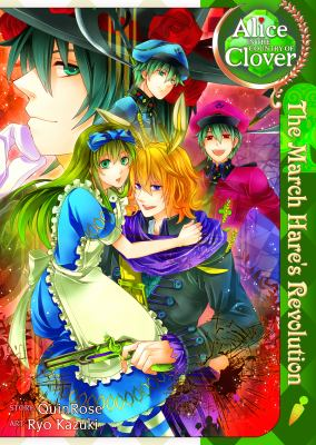 Cover image for Alice in the country of clover : the March Hare's revolution