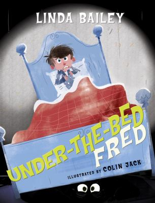 Cover image for Under-the-bed Fred